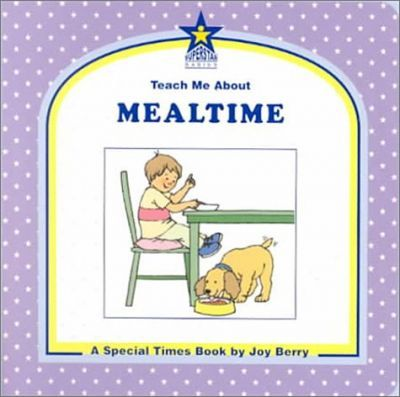 Teach Me about Mealtime