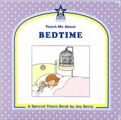 Teach Me about Bedtime