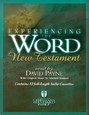 Experiencing the Word New Testament-Hcsb