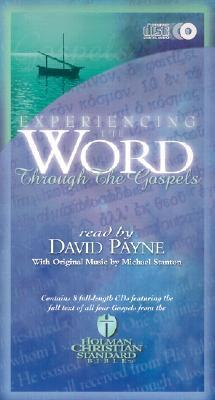 Experiencing the Word through the Gospels