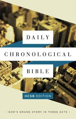 The Daily Chronological Bible: HCSB Edition, Hardcover