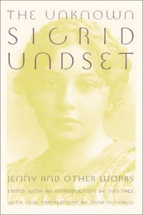 The Unknown Sigrid Undset