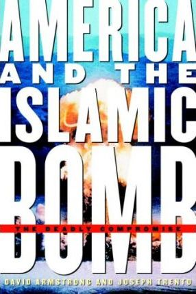 America and the Islamic Bomb