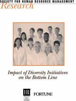 Impact of Diversity Initiatives on the Bottom Line