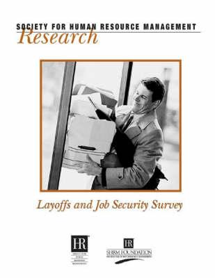 Layoffs and Job Security Survey