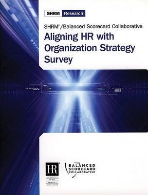 Aligning Hr With Organization Strategy Survey