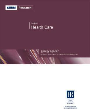 SHRM Health Care Survey Report