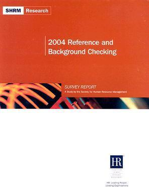 2004 Reference and Background Checking Survey Report