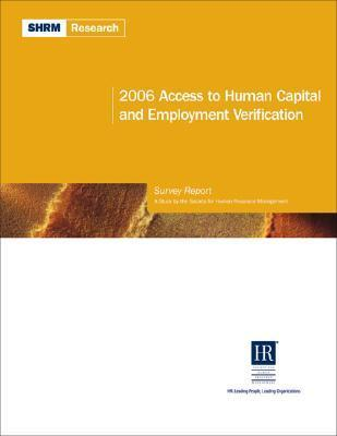2006 Access to Human Capital and Employment Verification Report