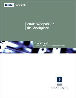 Weapons in the Workplace Survey Report