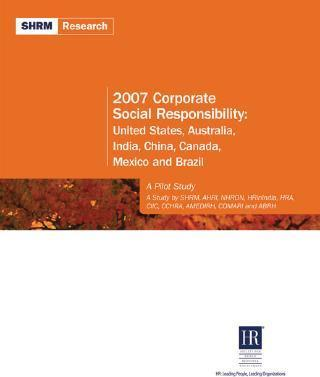 2007 Corporate Social Responsibility: United States, Australia, India, China, Canada, Mexico and Brazil