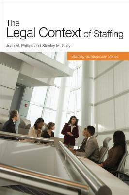 The Legal Context of Staffing