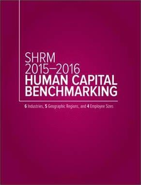 SHRM 2015-2016 Human Capital Benchmarking