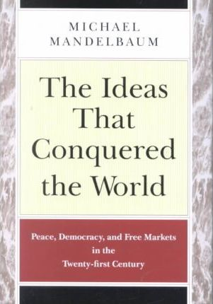 The Idea That Conquered the World