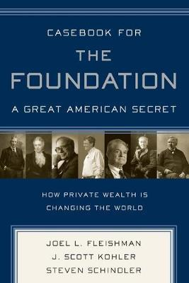 Casebook for The Foundation: A Great American Secret