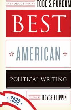 The Best American Political Writing 2008
