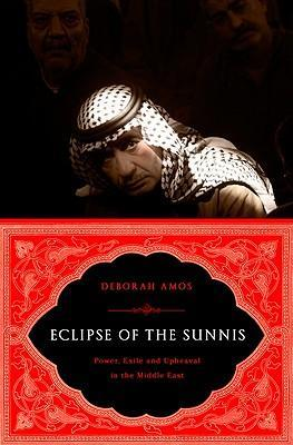 The Eclipse of the Sunnis