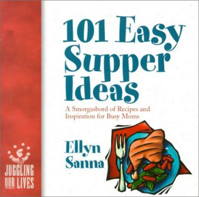 101 Easy Supper Ideas