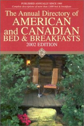The Annual Directory of American and Canadian Bed & Breakfasts