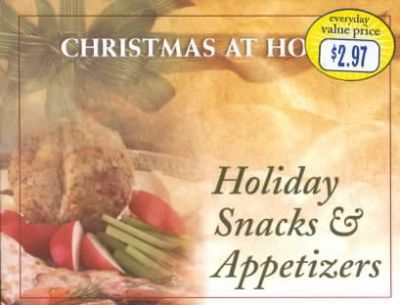 Holiday Snacks & Appetizers