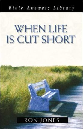 When Life is Cut Short