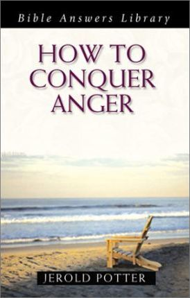 How to Conquer Anger