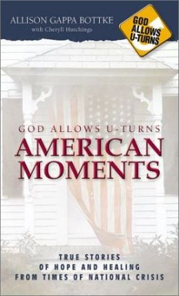 God Allows U-Turns American Moments