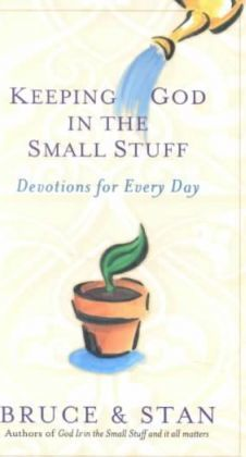 Keeping God in the Small Stuff