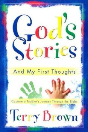God's Stories and My First Thoughts
