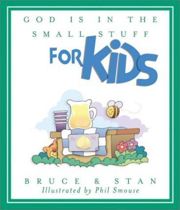 God is in the Small Stuff for Kids