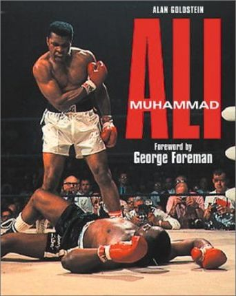 Muhammad Ali Eyewitness Story of a Boxing Legend