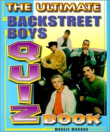 "The Ultimate ""Backstreet Boys"" Quiz Book"