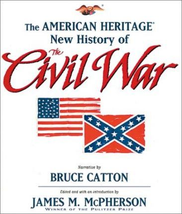 American Heritage New History of the Civil War