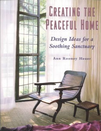Creating the Peaceful Home