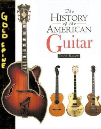 The History of the American Guitar