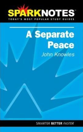 A Separate Peace (Sparknotes Literature Guide)