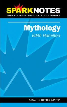 Edith Hamilton's Mythology (Sparknotes Literature Guide)
