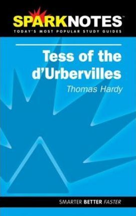 Tess of the d'Urbervilles (SparkNotes Literature Guide)