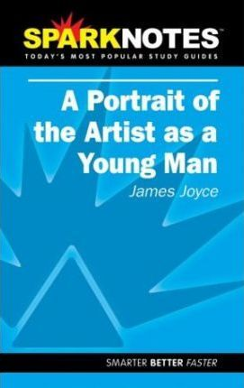 A Portrait of the Artist as a Young Man (SparkNotes Literature Guide)