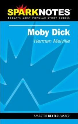 Moby Dick (Sparknotes Literature Guide)