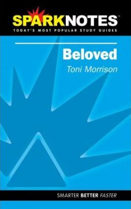 Beloved (SparkNotes Literature Guide)