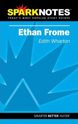 Ethan Frome (Sparknotes Literature Guide)