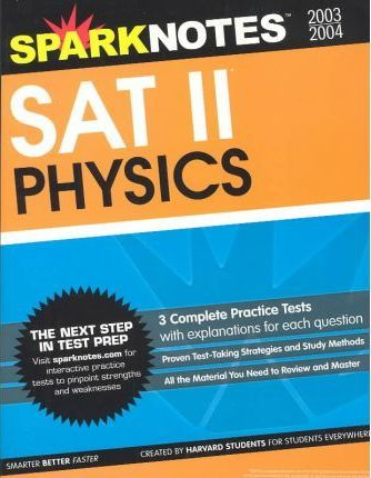 SAT II Physics (Sparknotes Test Prep)