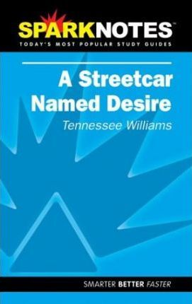 A Streetcar Named Desire (SparkNotes Literature Guide)