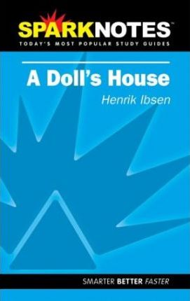 Spark Notes a Doll's House