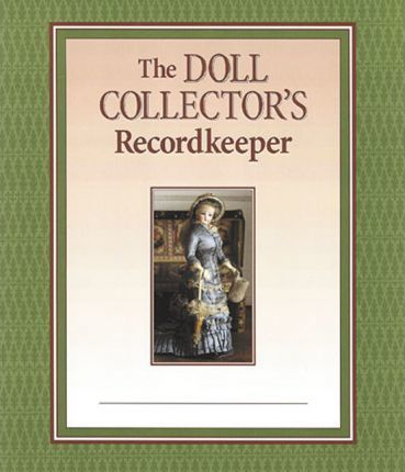 The Doll Collector's Recordkeeper