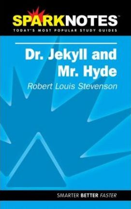 Dr. Jekyll and Mr. Hyde (SparkNotes Literature Guide)