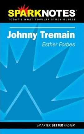 Johnny Tremain (SparkNotes Literature Guide)