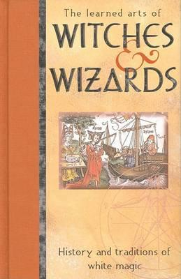 Learned Arts of Witches and Wizards