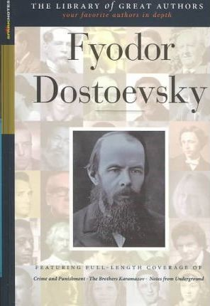 Feodor Dostoevsky (Sparknotes Library of Great Authors)